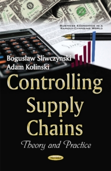 Controlling Supply Chains : Theory & Practice, Paperback Book