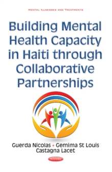 Building Mental Health Capacity in Haiti Through Collaborative Partnerships, Hardback Book