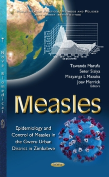 Measles : Epidemiology & Control of Measles in the Gweru Urban District in Zimbabwe, Paperback / softback Book