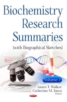 Biochemistry Research Summaries (with Biographical Sketches) : Volume 2, Hardback Book