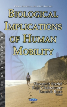 Biological Implications of Human Mobility, Hardback Book