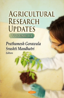 Agricultural Research Updates : Volume 13, Hardback Book