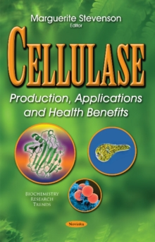 Cellulase : Production, Applications & Health Benefits, Paperback Book