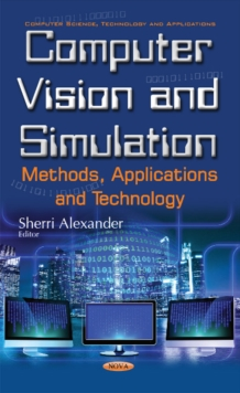 Computer Vision & Simulation : Methods, Applications & Technology, Hardback Book