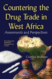 Countering the Drug Trade in West Africa : Assessments & Perspectives, Paperback Book