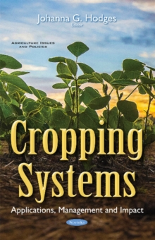 Cropping Systems : Applications, Management & Impact, Paperback Book