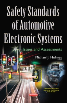 Safety Standards of Automotive Electronic Systems : Issues & Assessments, Paperback / softback Book