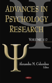 Advances in Psychology Research : Volume 117, Hardback Book