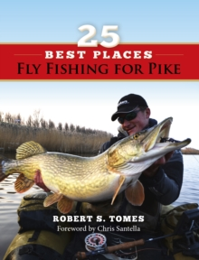 25 Best Places Fly Fishing for Pike, EPUB eBook