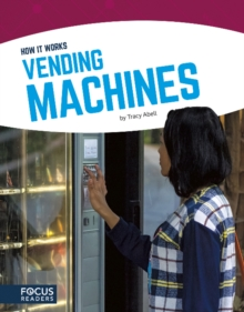 How It Works: Vending Machines, Paperback Book