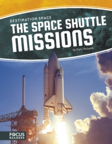 Destination Space: Space Shuttle Missions, Paperback Book
