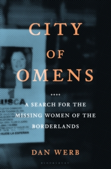 City of Omens : A Search for the Missing Women of the Borderlands, EPUB eBook