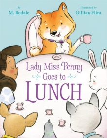 Lady Miss Penny Goes to Lunch, Hardback Book