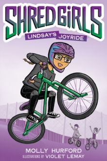 Shred Girls #1: Lindsay's Joyride, Hardback Book