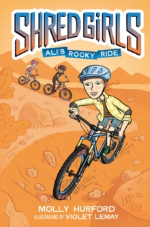 Shred Girls: Ali's Rocky Ride, Hardback Book
