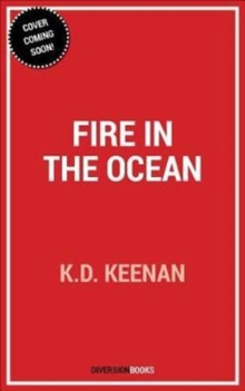 Fire in the Ocean, Paperback Book