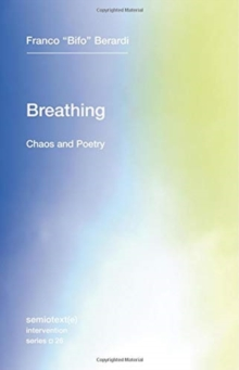 Breathing : Chaos and Poetry Volume 26, Paperback / softback Book