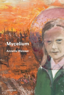 Mycelium, Paperback / softback Book