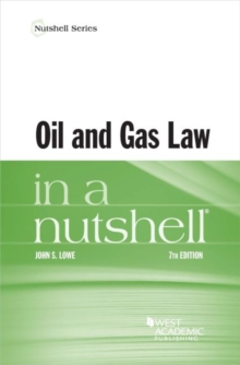 Oil and Gas Law in a Nutshell, Paperback / softback Book