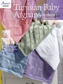 Tunisian Baby Afghans to Crochet, PDF eBook