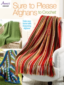 Sure to Please Afghans to Crochet, PDF eBook