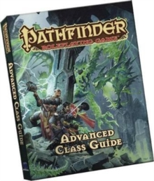 Pathfinder Roleplaying Game: Advanced Class Guide Pocket Edition, Paperback / softback Book