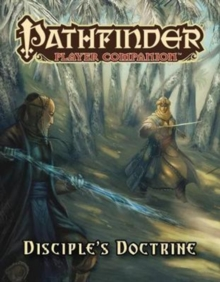 Pathfinder Player Companion: Disciple's Doctrine, Paperback Book