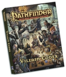 Pathfinder Roleplaying Game: Villain Codex Pocket Edition, Paperback / softback Book