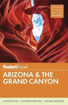 Fodor's Arizona & The Grand Canyon, Paperback / softback Book