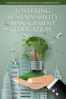 Fostering Sustainability by Management Education, Hardback Book