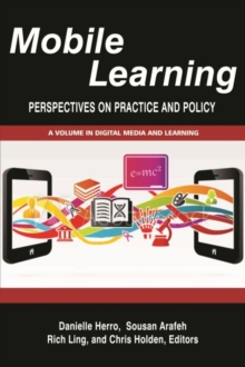Mobile Learning : Perspectives on Practice and Policy, Hardback Book