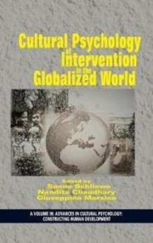 Cultural Psychology of Intervention in the Globalized World, Hardback Book