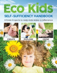 Eco Kids Self-Sufficiency Handbook, Paperback / softback Book