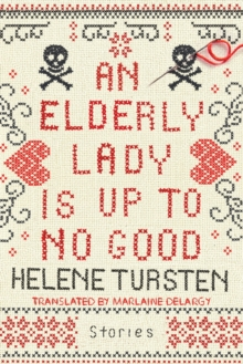 An Elderly Lady Is Up to No Good, EPUB eBook