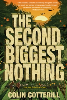 The Second Biggest Nothing : A Dr. Siri Paiboun Mystery, Hardback Book