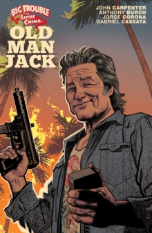 Big Trouble in Little China: Old Man Jack Vol. 1, PDF eBook