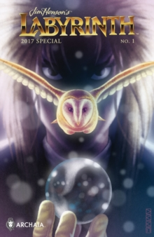 Jim Henson's Labyrinth 2017 Special, PDF eBook