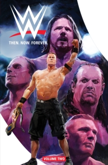 WWE: Then. Now. Forever. Vol. 2, PDF eBook