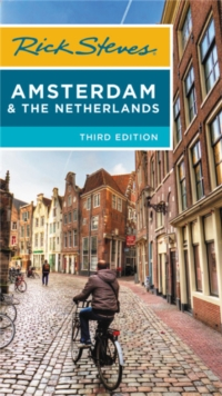 Rick Steves Amsterdam & the Netherlands (Third Edition), Paperback / softback Book