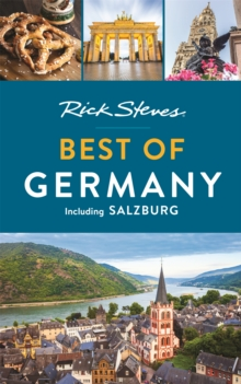 Rick Steves Best of Germany (Third Edition) : With Salzburg, Paperback / softback Book