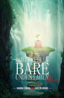 BEAUTIFULLY BARE UNDENIABLY YOU, Paperback Book