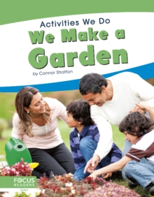 Activities We Do: We Make a Garden, Hardback Book