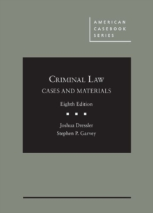 Dressler and Garvey's Cases and Materials on Criminal Law - CasebookPlus, Mixed media product Book