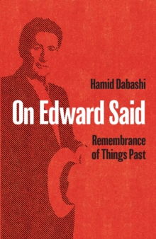 On Edward Said : Remembrance of Things Past, EPUB eBook