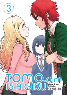 Tomo-chan is a Girl! Vol. 3, Paperback / softback Book