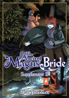 The Ancient Magus' Bride Supplement II, Paperback / softback Book