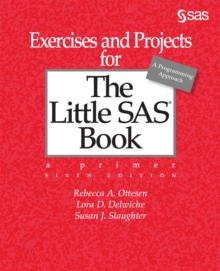 Exercises and Projects for The Little SAS Book, Sixth Edition, EPUB eBook