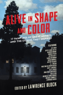 Alive in Shape and Color : 17 Paintings by Great Artists and the Stories They Inspired, Paperback / softback Book