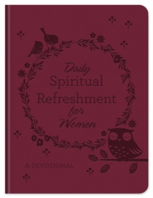 Daily Spiritual Refreshment for Women : A Devotional, EPUB eBook
