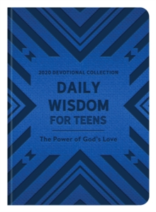 Daily Wisdom for Teens 2020 Devotional Collection : The Power of God's Love, EPUB eBook
